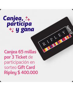 3 Ticket de Participacion Sorteo Gift Card Ripley 400.000