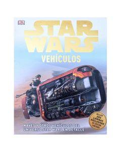 Enciclopedia DK Star Wars: Vehículos Y Universo