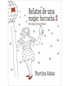 Libro Relatos de una Mujer Borracha 2 - Martina Cañas