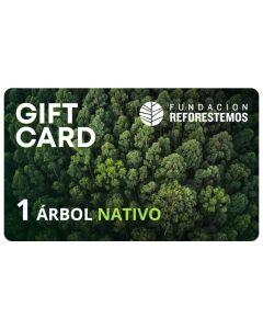 Gift Card 1 Arbol Nativo Fundacion Reforestemos en Zona Centro Sur